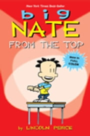 Big Nate - From the Top ebook by Lincoln Peirce