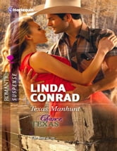 Texas Manhunt ebook by Linda Conrad