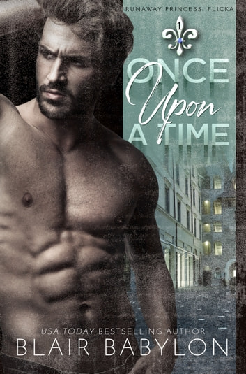 Once Upon A Time - Billionaires in Disguise: Flicka ebook by Blair Babylon