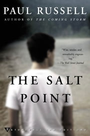 The Salt Point - A Novel ebook by Paul Russell