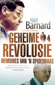 Geheime Revolusie - Memoires van 'n spioenbaas ebook by Kobo.Web.Store.Products.Fields.ContributorFieldViewModel