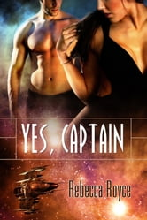 Yes Captain ebook by Rebecca Royce
