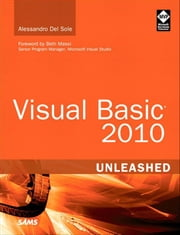 Visual Basic 2010 Unleashed ebook by Del Sole, Alessandro