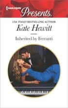 Inherited by Ferranti eBook by Kate Hewitt