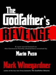 The Godfather's Revenge ebook by Mark Winegardner