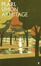 Pearl ebook by Simon Armitage