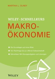 Wiley Schnellkurs Makroökonomie ebook by Martha L. Olney