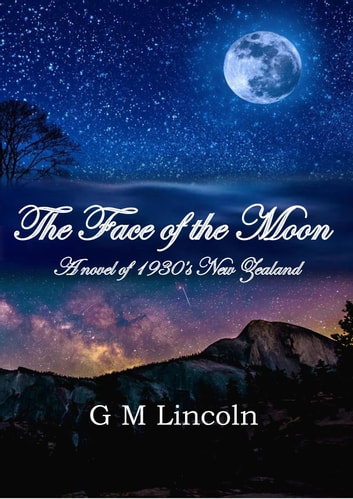 The Face of the Moon ebook by G M Lincoln