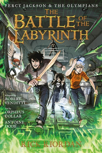 Battle of the Labyrinth: The Graphic Novel, The ebook by Rick Riordan,Robert Venditti