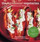 The Accidental Vegetarian ebook by Simon Rimmer