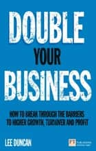 Double Your Business ebook by Lee Duncan