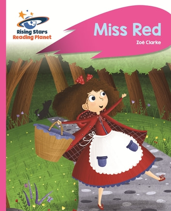 Reading Planet - Miss Red - Pink B: Rocket Phonics ebook by Zoe Clarke