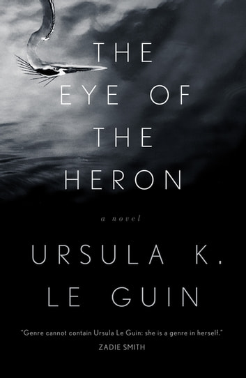 The Eye of the Heron ebook by Ursula K. Le Guin