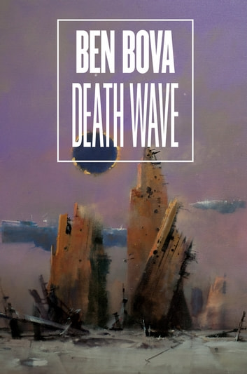 Death Wave ebook by Ben Bova
