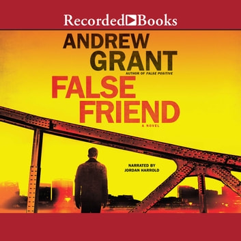 False Friend audiobook by Andrew Grant