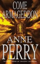 Come Armageddon - An epic fantasy of the battle between good and evil (Tathea, Book 2) ebook by Anne Perry