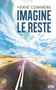 Imagine le reste ebook by Hervé COMMÈRE