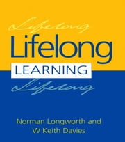 Lifelong Learning ebook by Davies, W. Keith, Longworth,...