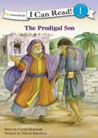 The Prodigal Son eBook by Crystal Bowman