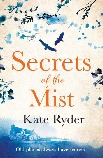 Secrets of the Mist - A timeslip romance to warm your heart ebook by Kate Ryder