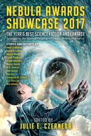 Nebula Awards Showcase 2017 ebook by