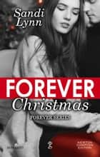 Forever Christmas ebook by Sandi Lynn