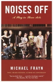 Noises Off ebook by Michael Frayn