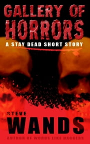 Gallery of Horrors ebook by Steve Wands