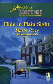 Hide in Plain Sight ebook by Marta Perry