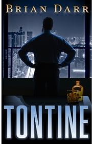 Tontine - The Will ebook by Brian Darr