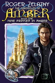 Nine Princes in Amber ebook by Roger Zelazny