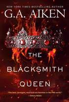 The Blacksmith Queen ebook by G.A. Aiken