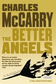The Better Angels: A Novel ebook by Charles McCarry