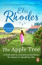The Apple Tree - get swept away by this captivating, heart-warming and uplifting novel set in the Yorkshire Dales ebook by