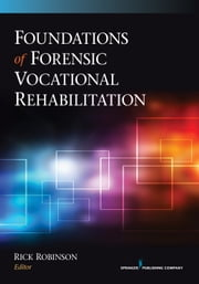 Foundations of Forensic Vocational Rehabilitation ebook by