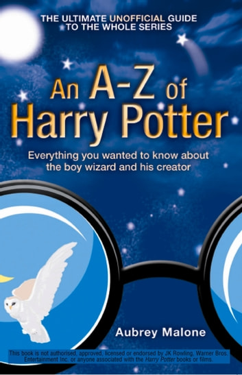An A–Z of Harry Potter ebook by Aubrey Malone