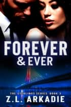 Forever & Ever ebook by Z.L. Arkadie