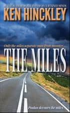 The Miles ebook by Ken Hinckley