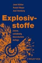 Explosivstoffe ebook by Rudolf Meyer, Axel Homburg, Josef Köhler