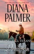 Long, Tall Texans - Donavan - Donavan ebook by
