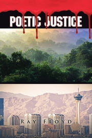 Poetic Justice ebook by Ray Floyd