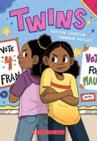 Twins: A Graphic Novel ebook by Varian Johnson, Shannon Wright