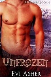 Unfrozen - Book 6 ebook by Evi Asher