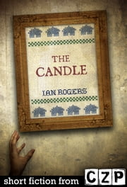 The Candle ebook by Ian Rogers