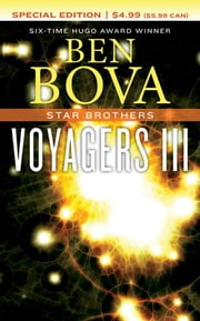 Voyagers III - Star Brothers ebook by Ben Bova