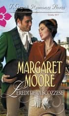 L'ereditiera scozzese ebook by Margaret Moore