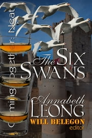 The Six Swans ebook by Annabeth Leong
