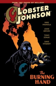 Lobster Johnson Volume 2: The Burning Hand ebook by Mike Mignola