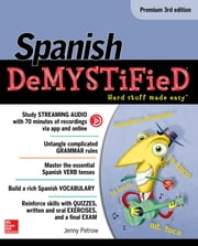 Spanish Demystified, Premium 3rd Edition ebook by Jenny Petrow