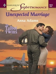 Unexpected Marriage ebook by Anna Adams